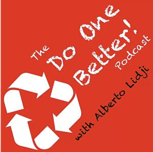 Do One Better! Podcast with Albert Lidji